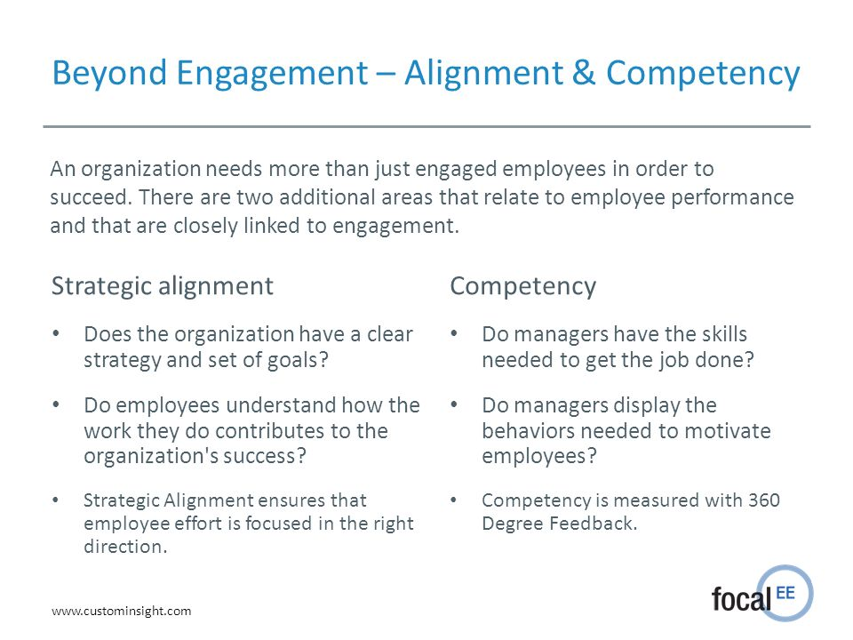 Beyond Engagement – Alignment & Competency