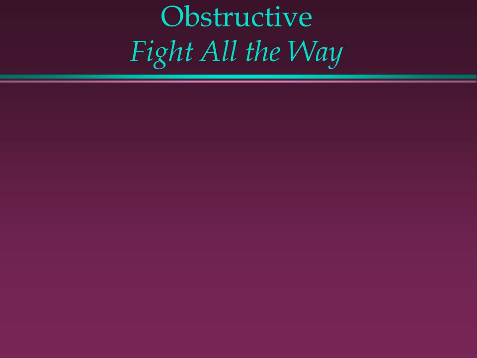 Obstructive Fight All the Way