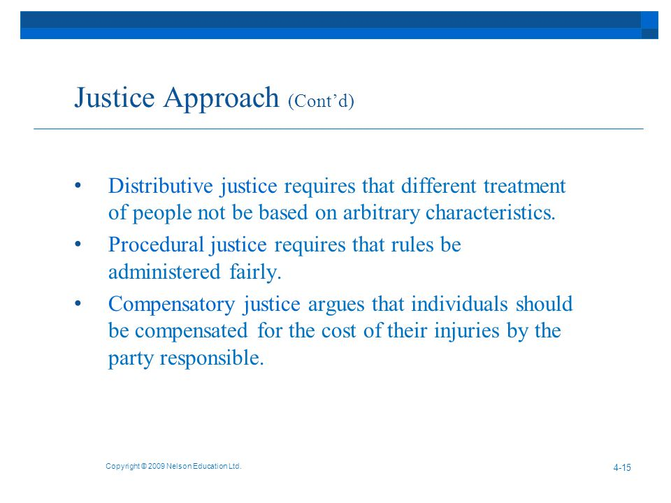 Justice Approach (Cont'd)