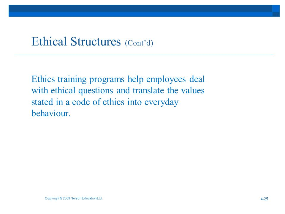Ethical Structures (Cont'd)