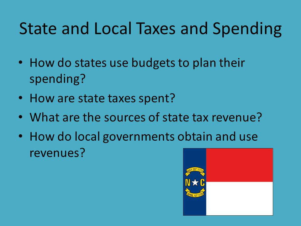State and Local Taxes and Spending