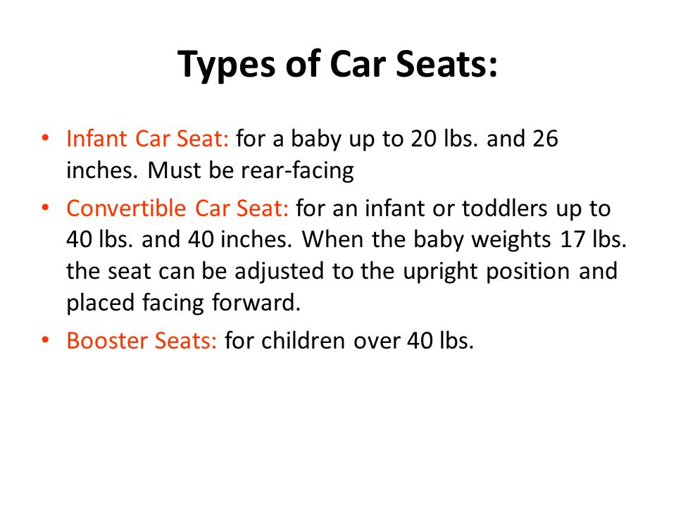 Types Of Car Seats Infant Seat For A Baby Up To 20 Lbs