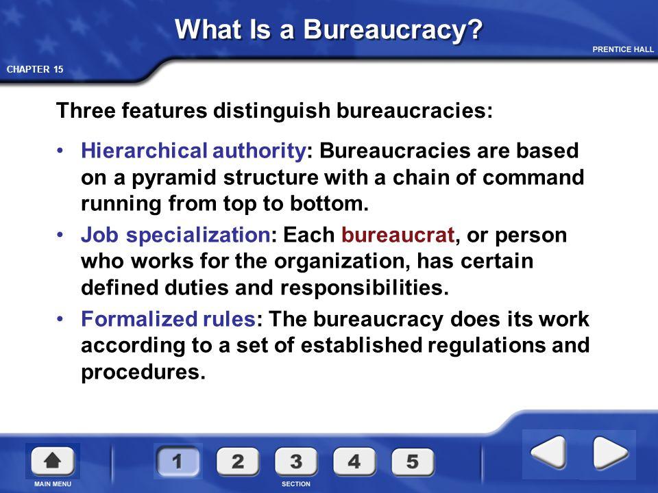 3 features of bureaucracy