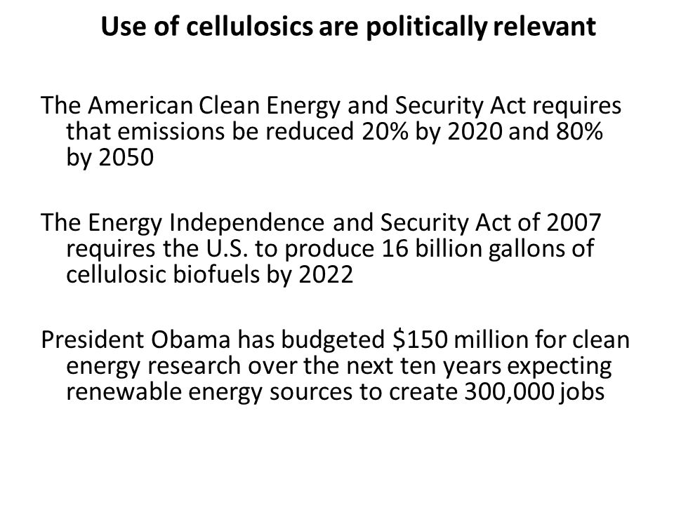 Use of cellulosics are politically relevant