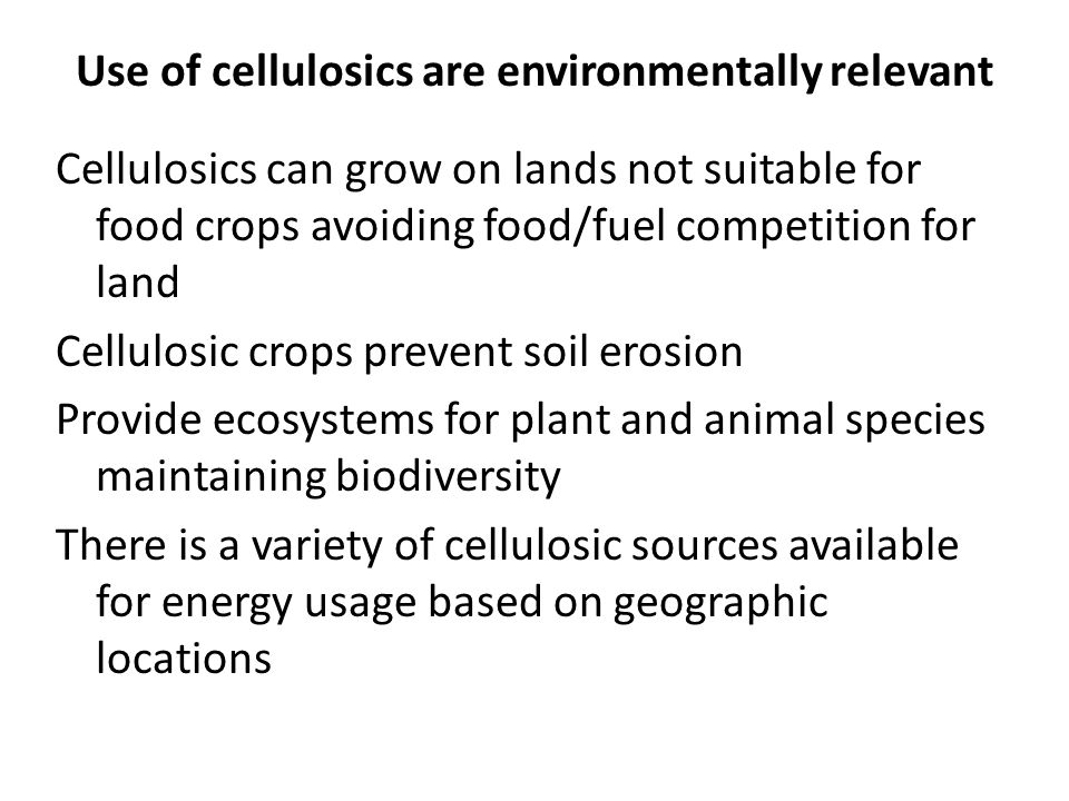 Use of cellulosics are environmentally relevant