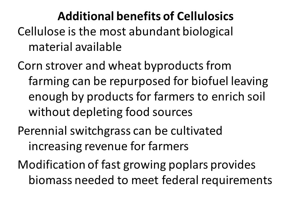 Additional benefits of Cellulosics