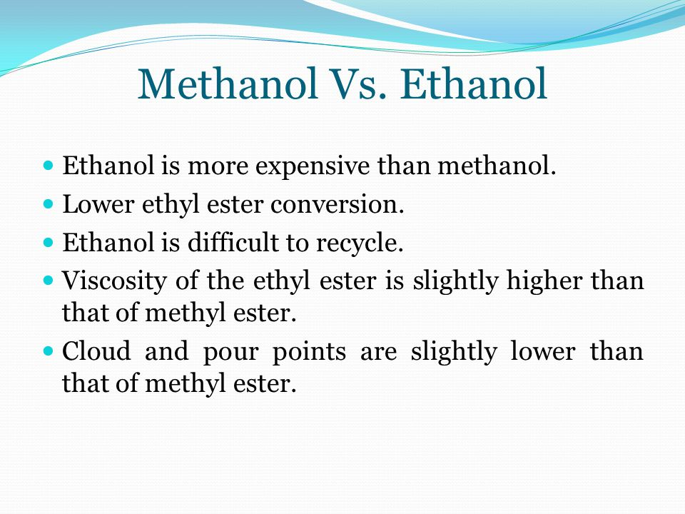 Methanol Vs Ethanol >> Transesterification October 05 Ppt Video Online Download