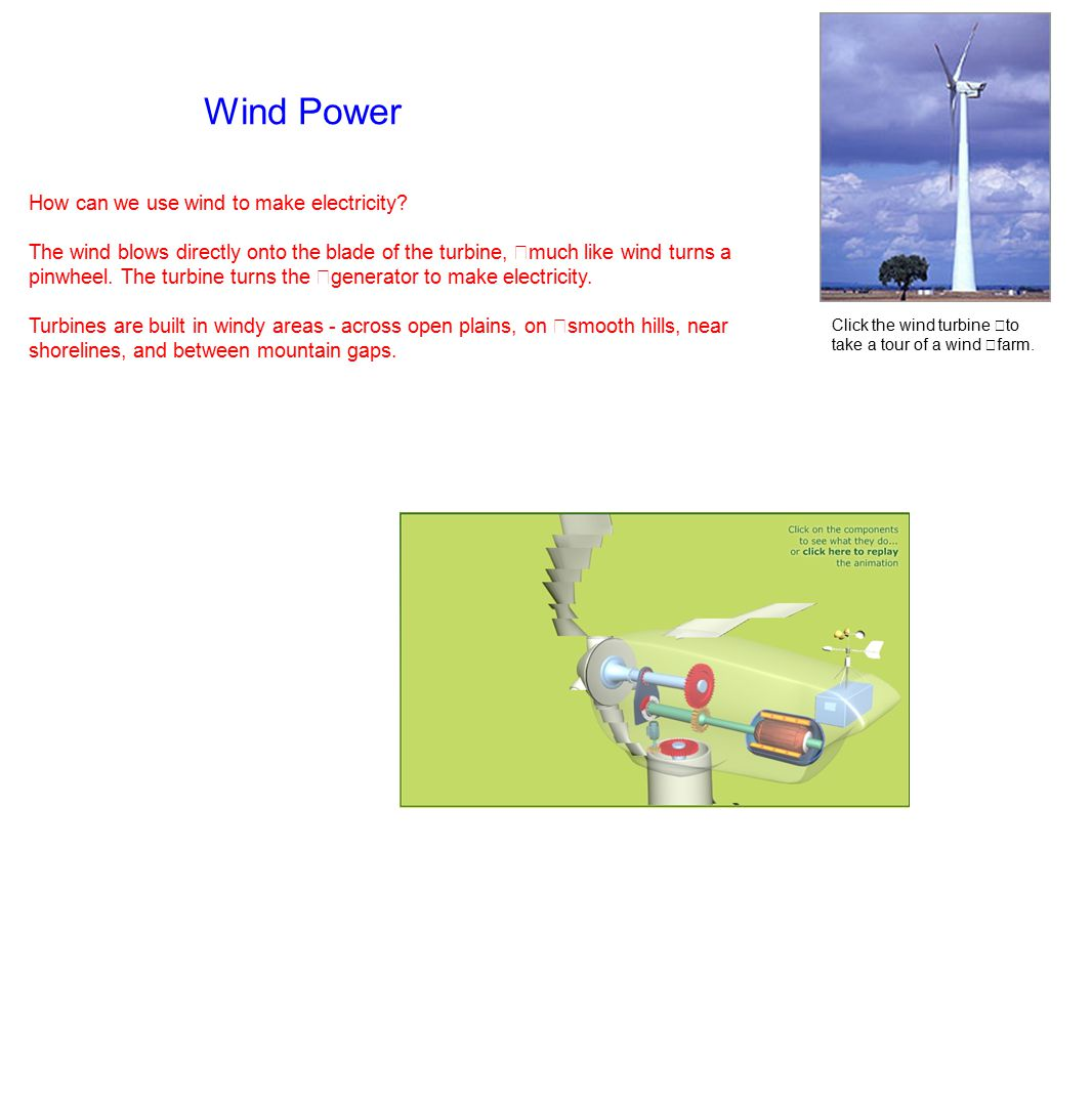 Wind Power How can we use wind to make electricity