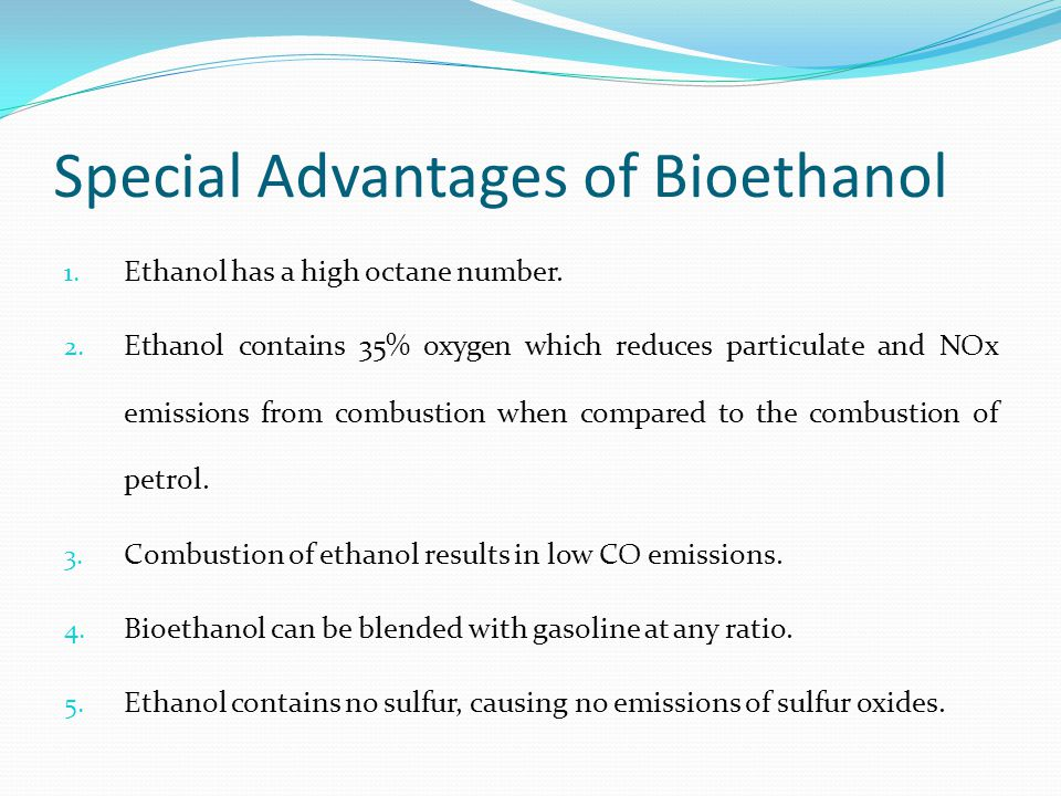 Special Advantages of Bioethanol