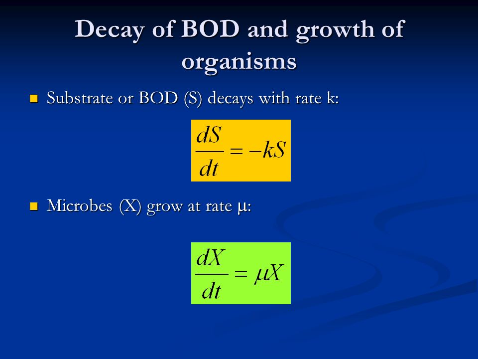 Decay of BOD and growth of organisms