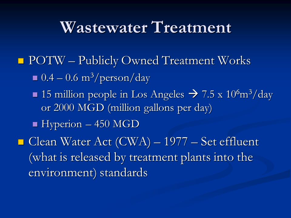 Wastewater Treatment POTW – Publicly Owned Treatment Works