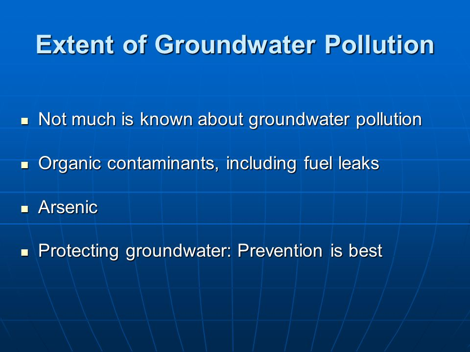 Extent of Groundwater Pollution