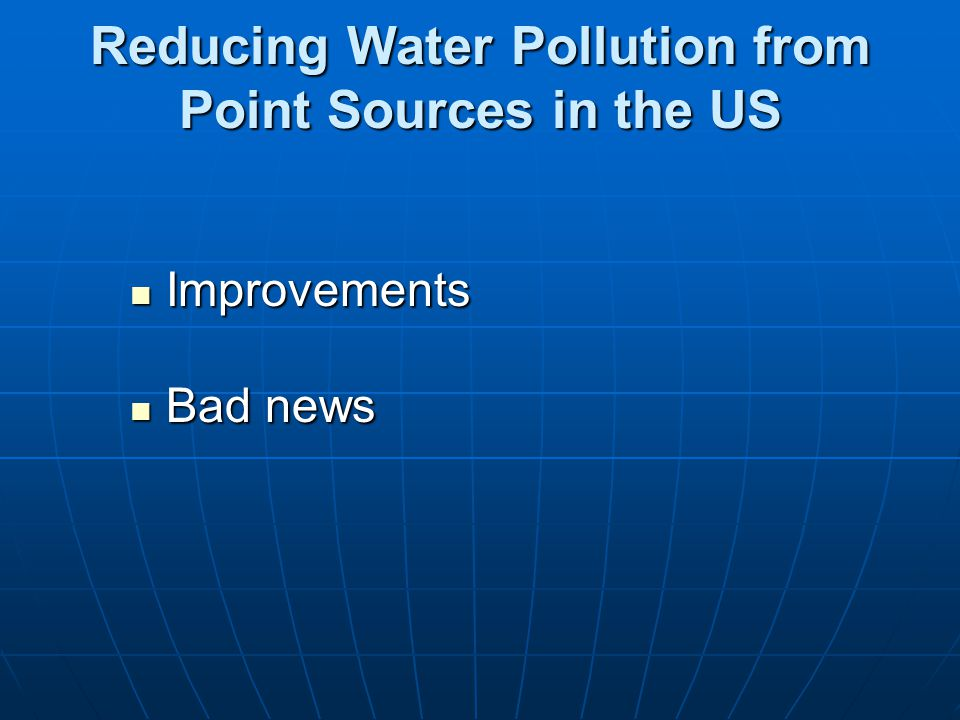 Reducing Water Pollution from Point Sources in the US