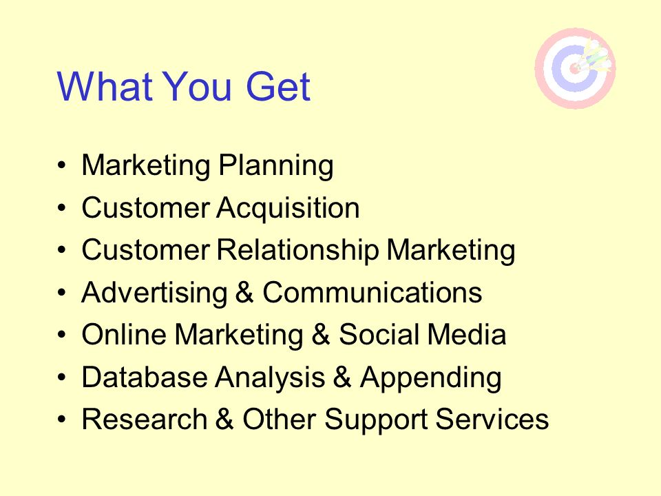 What You Get Marketing Planning Customer Acquisition