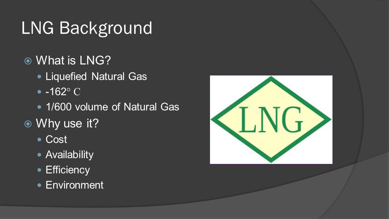Liquefied Natural Gas Fuel tank - ppt download