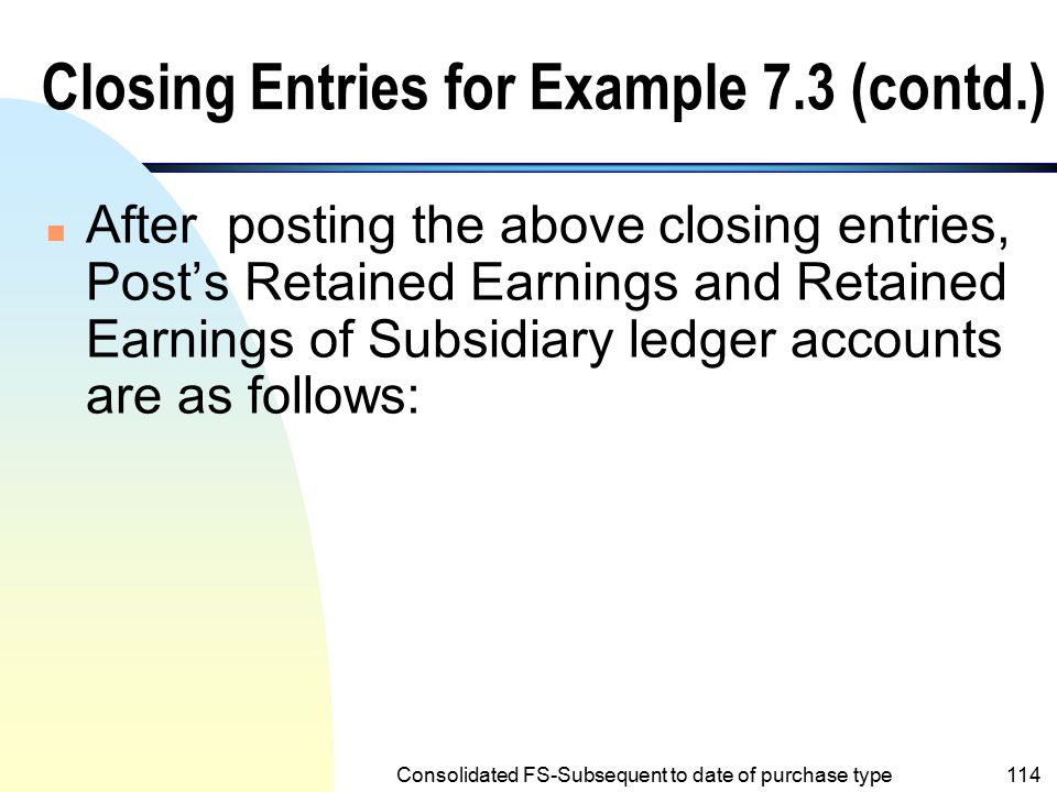 Closing Entries for Example 7.3 (contd.)