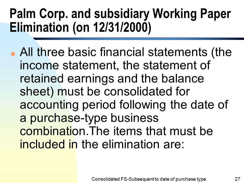 Palm Corp. and subsidiary Working Paper Elimination (on 12/31/2000)