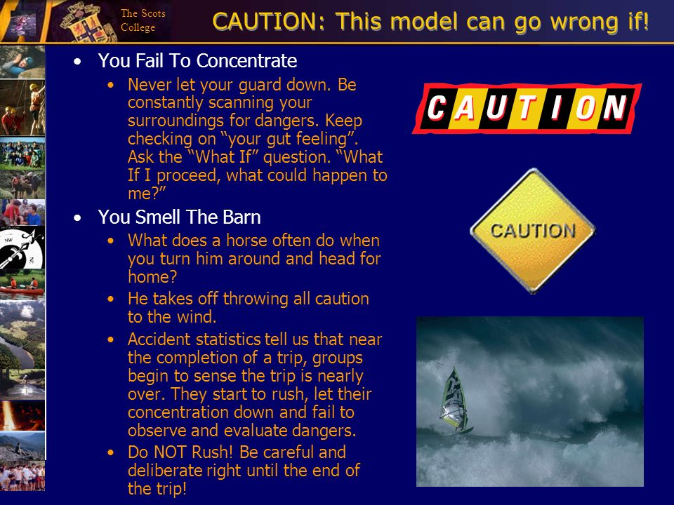 CAUTION: This model can go wrong if!
