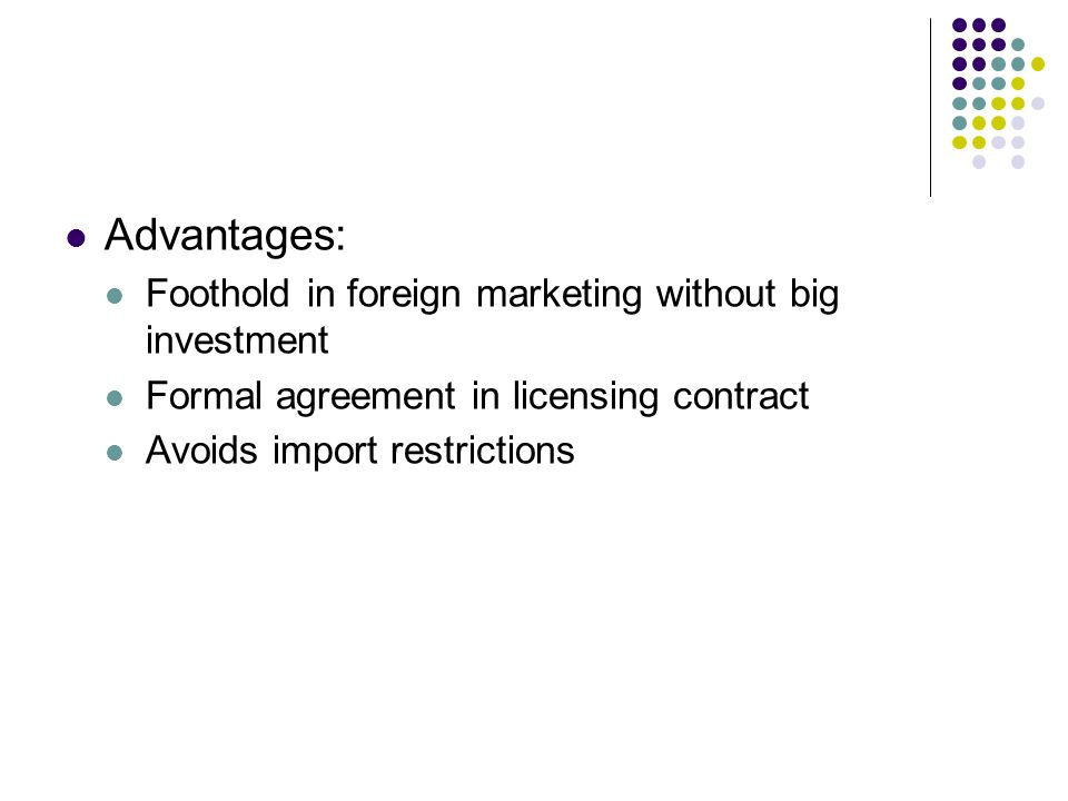 Market Entry Methods Exportingimporting Licensing Franchising Ppt