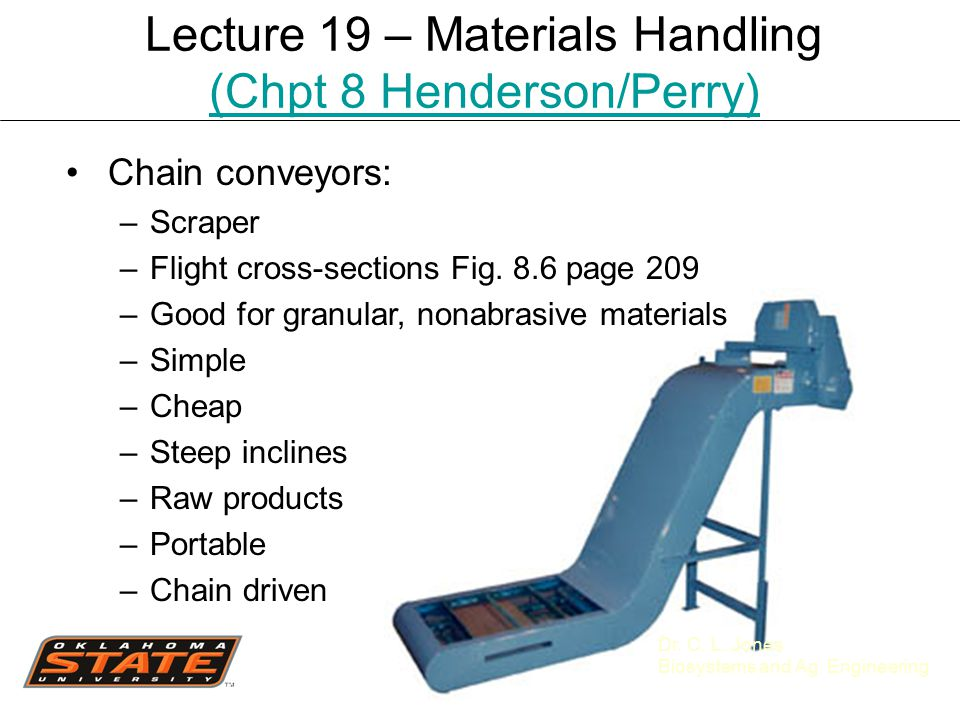 Lecture 19 – Materials Handling (Chpt 8 Henderson/Perry) - ppt video