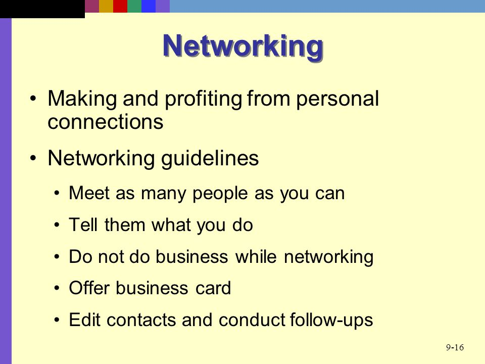 Networking Making and profiting from personal connections