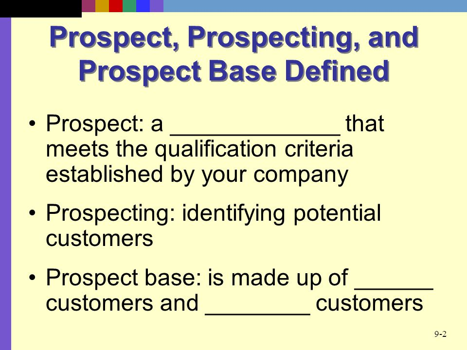 Prospect, Prospecting, and Prospect Base Defined