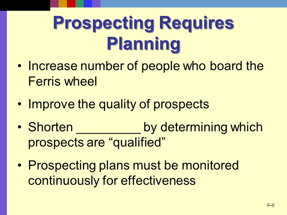 Prospecting Requires Planning