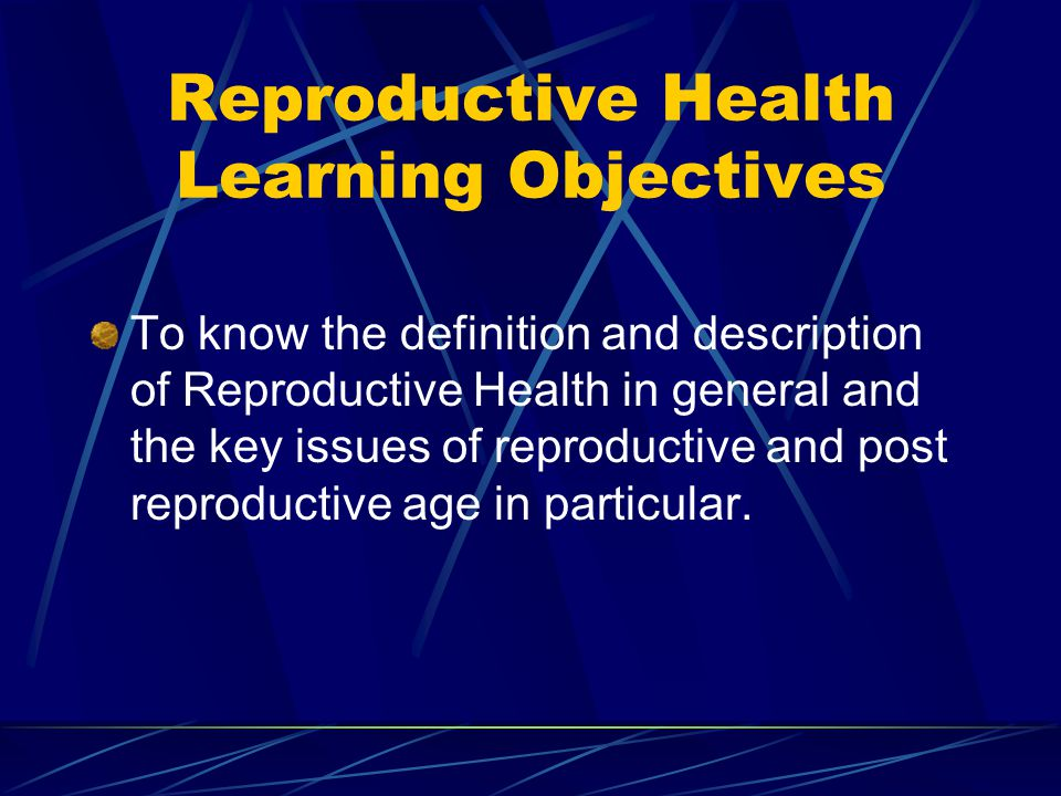 Reproductive Health Learning Objectives