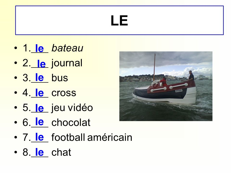 LE le le le le le le le le 1. bateau 2. journal 3. bus 4. cross