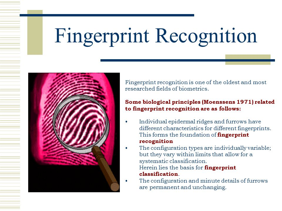 Fingerprint recognition.