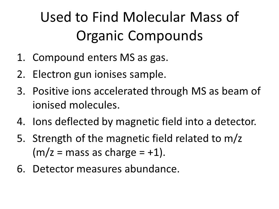 Used to Find Molecular Mass of Organic Compounds
