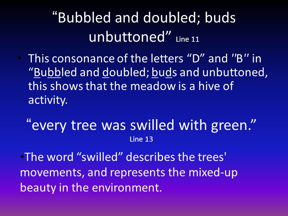 Bubbled and doubled; buds unbuttoned Line 11