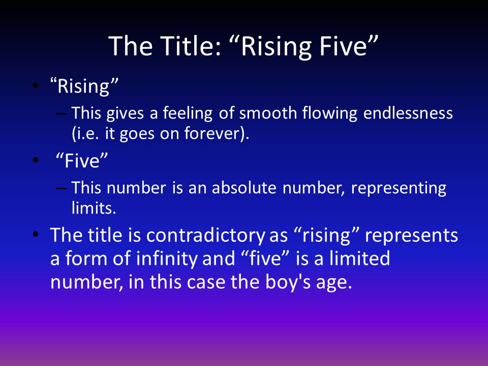 The Title: Rising Five
