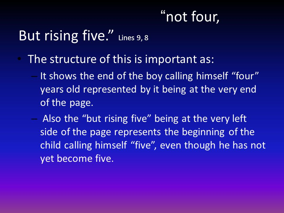 not four, But rising five. Lines 9, 8