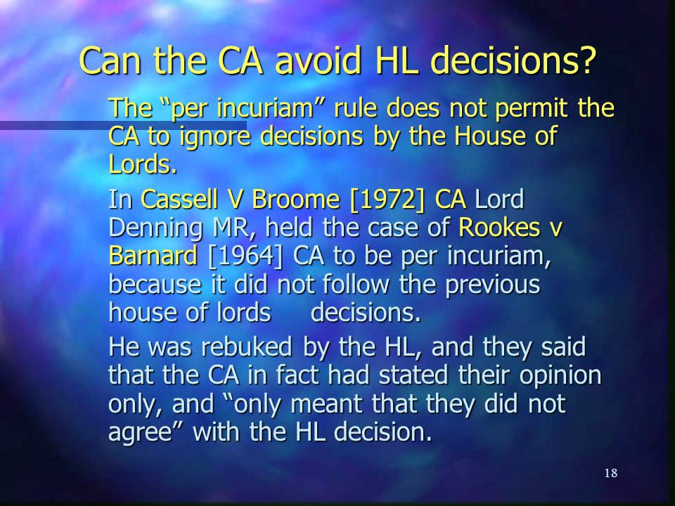 Can the CA avoid HL decisions