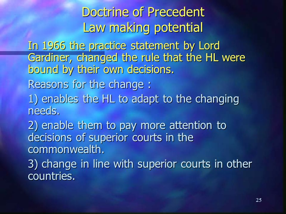 Doctrine of Precedent Law making potential