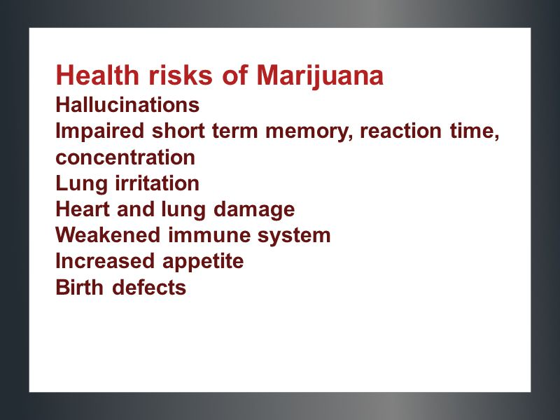Health risks of Marijuana