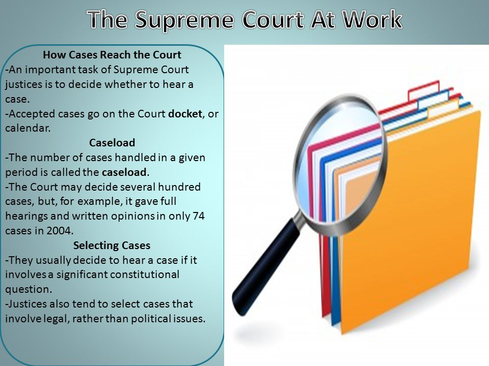 The Supreme Court At Work How Cases Reach the Court