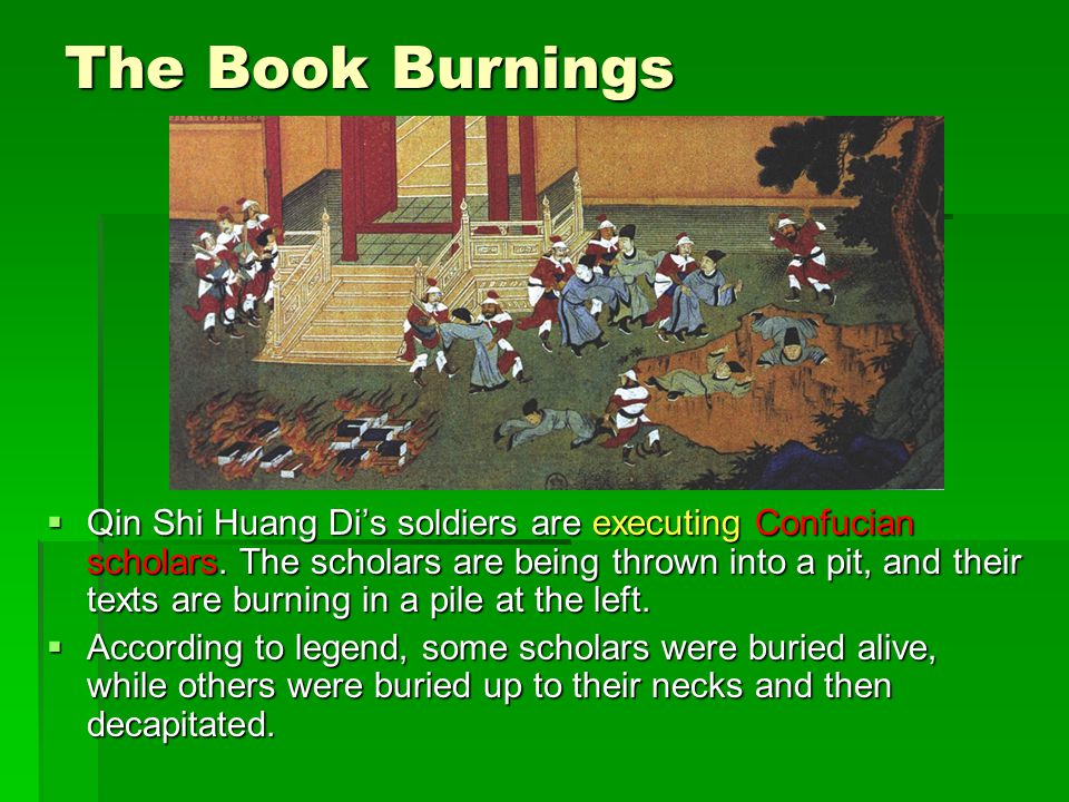 7 The Book Burnings Qin Shi Huang