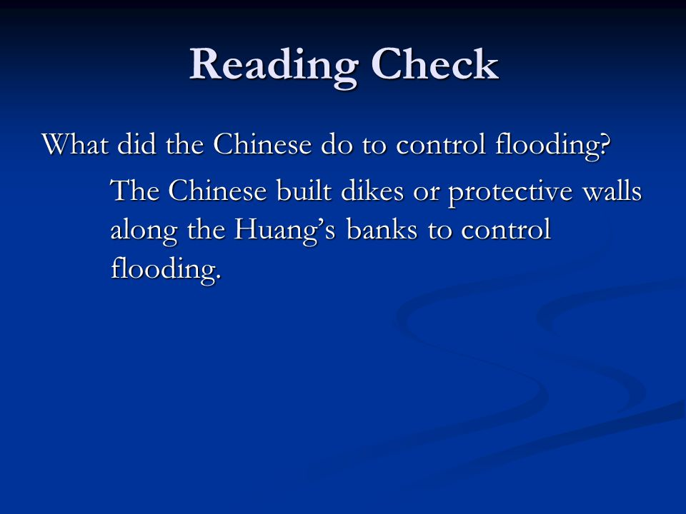 Reading Check What did the Chinese do to control flooding.