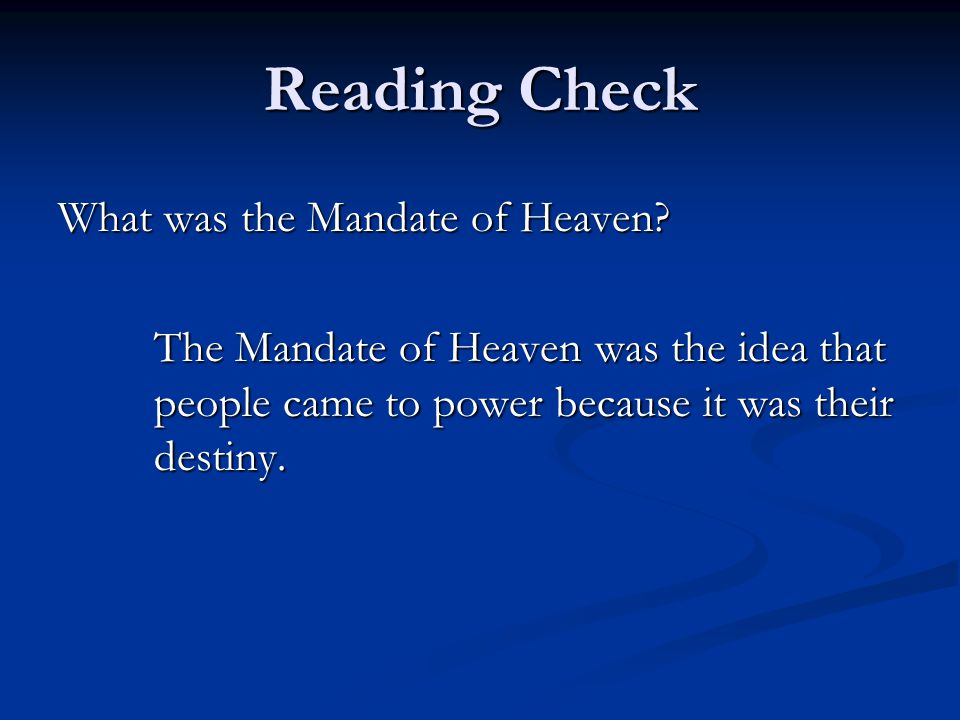Reading Check What was the Mandate of Heaven