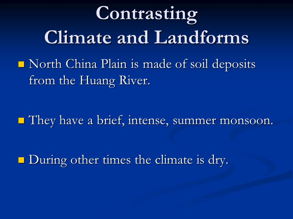 Contrasting Climate and Landforms