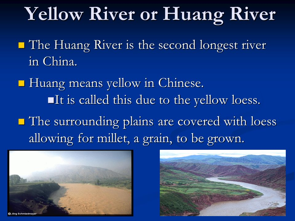 Yellow River or Huang River