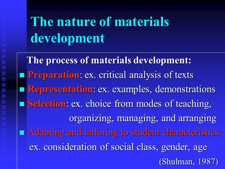 The nature of materials development