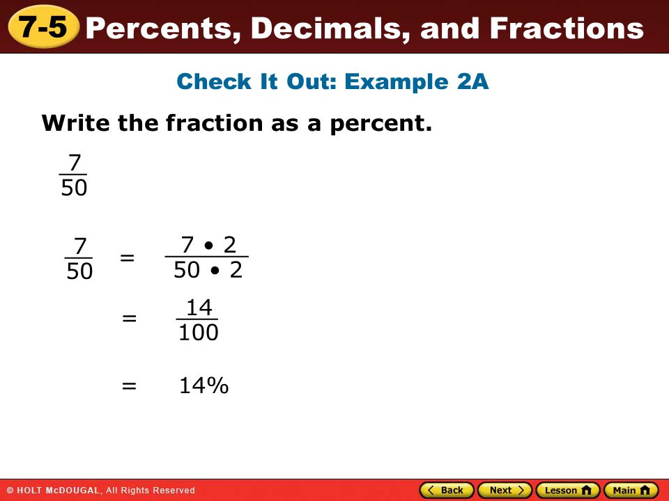 Check It Out Example 2a Write The Fraction As A Percent __ __ 7