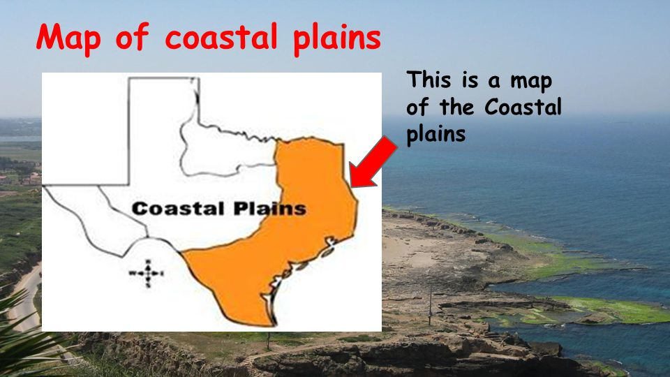 Map Of Coastal Plains This Is A Map Of The Coastal Plains Ppt