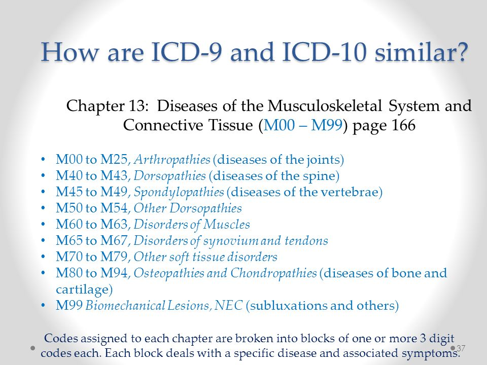How are ICD-9 and ICD-10 similar