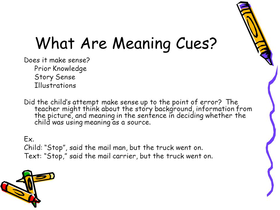 What Are Meaning Cues Does it make sense Prior Knowledge Story Sense