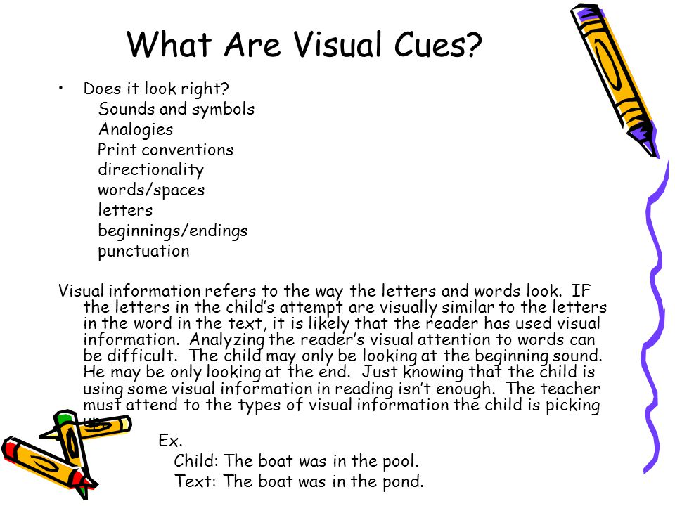 What Are Visual Cues Does it look right Sounds and symbols Analogies