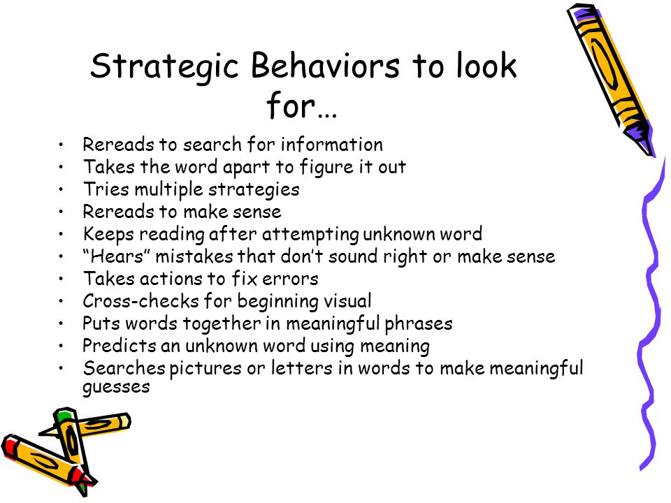 Strategic Behaviors to look for…